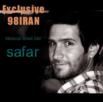 Masoud ShadDel –  Safar