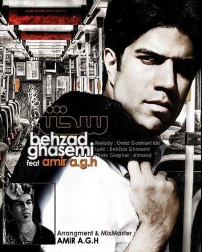 Behzad Ghasemi Ft AMiR A.G.H – Sakhte