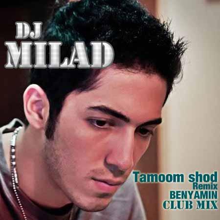 Benyamin – Tamoomshod l Remix by Dj Milad