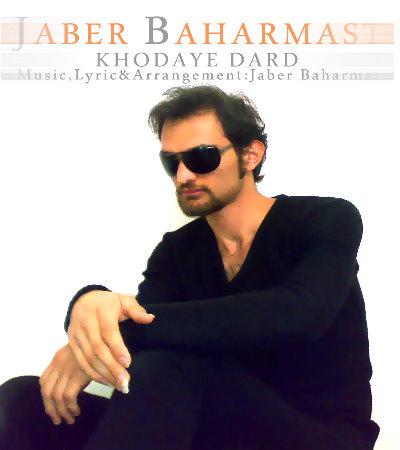 Jaber Baharmast –  Khodaye Dard