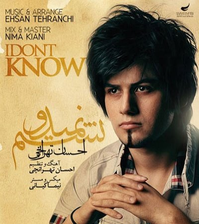 Ehsan Tehranchi – Nemidonestam
