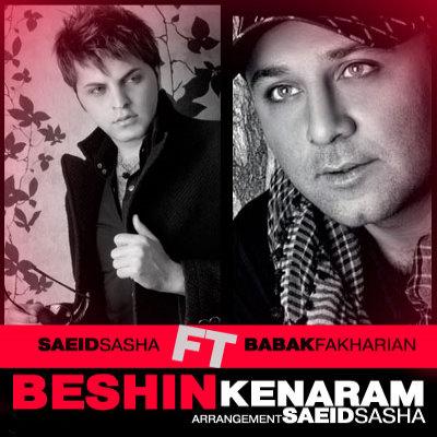 Babak Fakharian Ft Saeid Sasha – Beshin Kenaram