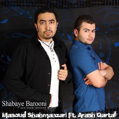 Masoud Shahmanzari Ft Arash – Shabaye barooni