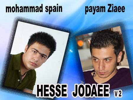 Payam Ziaee Ft Mohammad Spain 2 – Hese Jodaee
