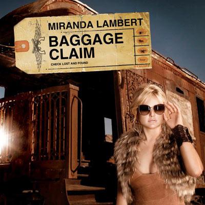 Miranda%20Lambert%20 %20Baggage%20Claim - Miranda Lambert - Baggage Claim