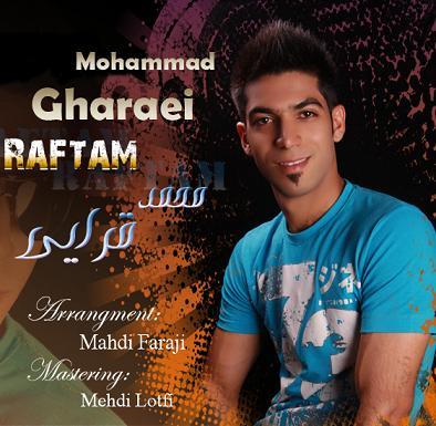 Mohammad Gharaei – Raftam