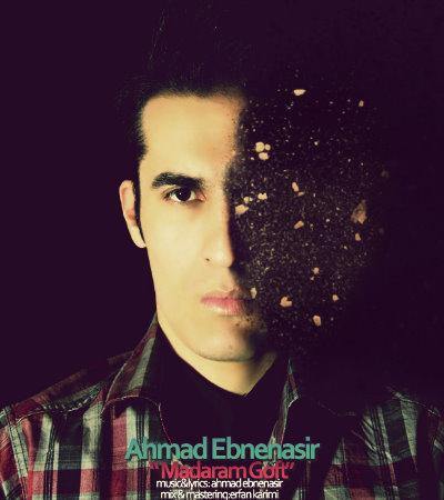 Ahmad%20Ebnenasir%20 %20Madaram%20Goft - Ahmad Ebnenasir - Madaram Goft