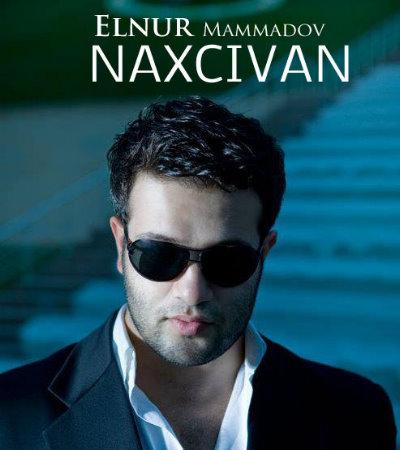 Elnur Memmedov – Naxcivan