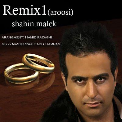 Shahin%20Malek%20 %20Remix%201%20 %20Aroosi - Shahin Malek - Remix 1 - Aroosi