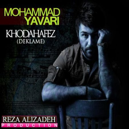 Mohammad%20Yavari%20 %20Khodahafez%20 %20Deklame - Mohammad Yavari - Khodahafez - Deklame