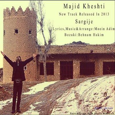 Majid%20Kheshti%20 %20Sargije - Majid Kheshti - Sargije