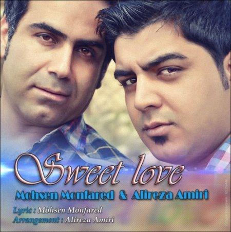 Mohsen%20Monfared%20&%20Alireza%20Amiri%20 %20Sweet%20Love - Mohsen Monfared & Alireza Amiri - Sweet Love