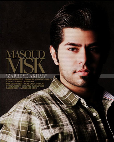 Masoud%20MsK%20 %20Zarbeye%20Akhar - Masoud MsK - Zarbeye Akhar