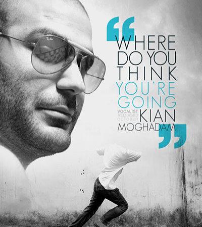 Kian%20Moghadam%20 %20Where%20Do%20You%20Think%20You%20Are%20Going - Kian Moghadam - Where Do You Think You Are Going