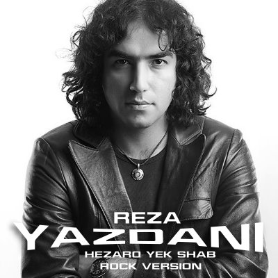 Reza Yazdani – Hezaro Yek Shab l Rock Version