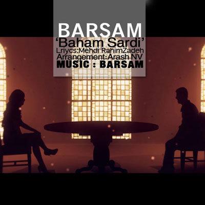 Barsam – Bahaam Sardi
