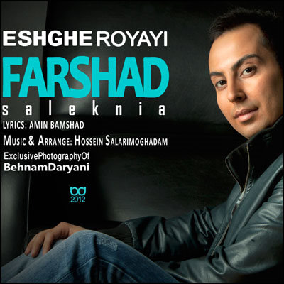 Farshad%20Saleknia%20 %20Eshghe%20Royaei - Farshad Saleknia - Eshghe Royaei