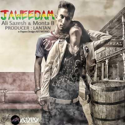 Ali Sazesh Ft Monta B – Jaweedam