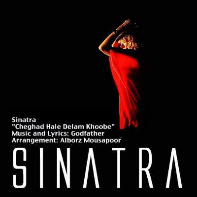 Sinatra%20 %20Chegad%20Hale%20Delam%20Khoobe - Sinatra - Chegad Hale Delam Khoobe