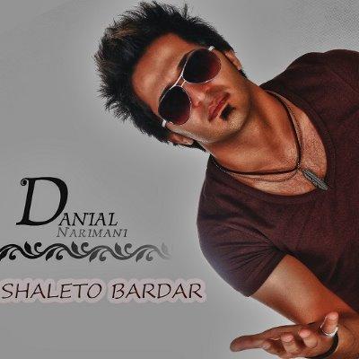 Danial Narimani – Shaleto Bardar