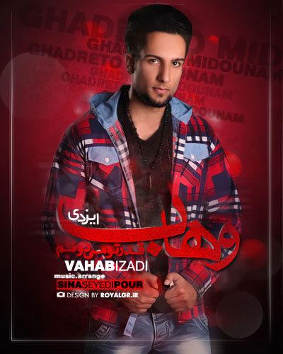 Vahab Izadi – Ghadreto Midunam