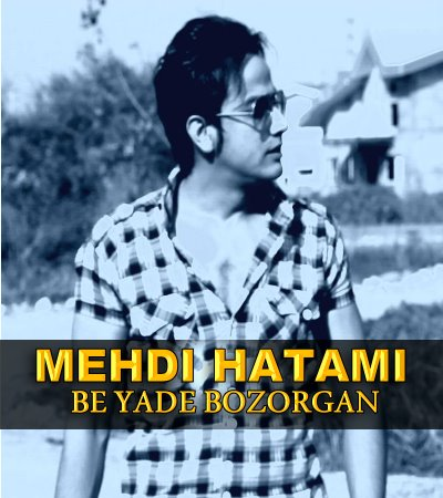 Mehdi Hatami – Be Yade Bozorgan