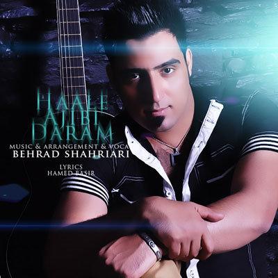 Behrad Shahriari – Haale Ajibi Daram