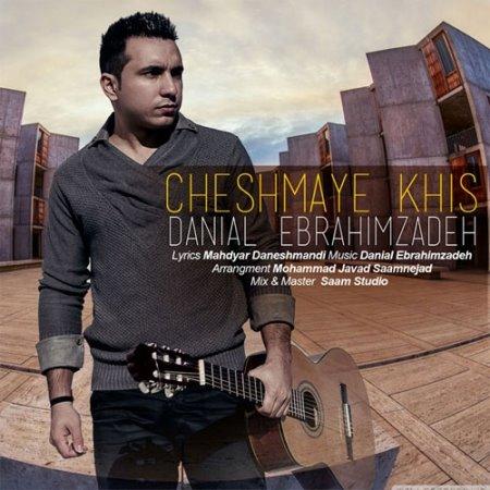 Danial%20Ebrahimzadeh%20 %20Cheshmaye%20Khis - Danial Ebrahimzadeh - Cheshmaye Khis