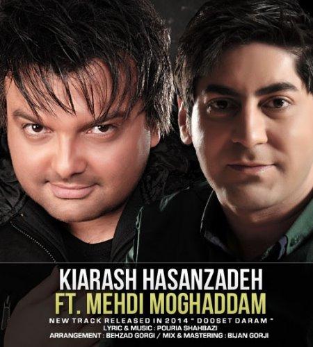 Kiarash Hasanzadeh Ft. Mehdi Moghaddam – Dooset Daram