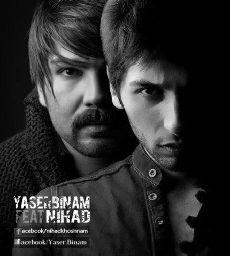 Yaser%20Binam%20Ft%20Nihad%20 %20Bazande - Yaser Binam Ft Nihad - Bazande