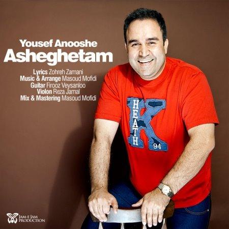 Yousef Anooshe – Asheghetam