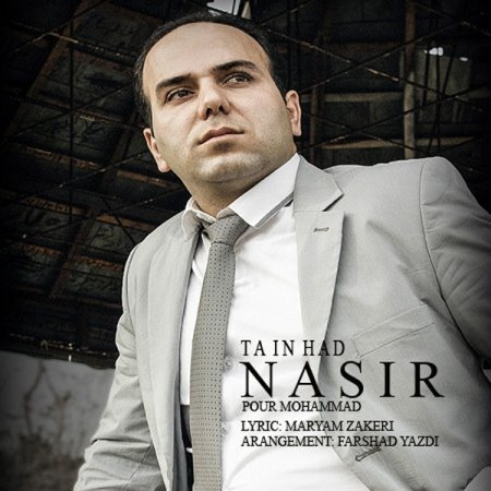 Nasir Pourmohammad – Ta In Had