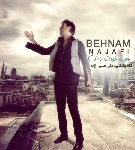 Behnam%20Najafi%20 %20Khode%20Khodet%20Bash - Behnam Najafi - Khode Khodet Bash