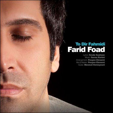 Farid Foad – To Dir Fahmidi