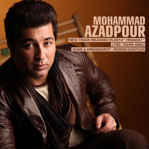 Mohammad%20Azadpour%20 %20Hesadat - دانلود آهنگ جدید محمد آزادپور به نام حسادت