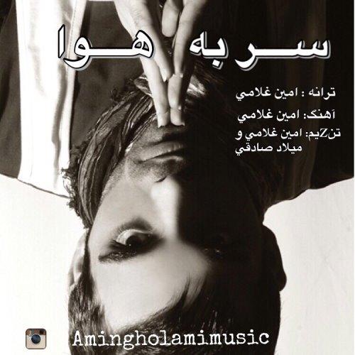 Amin Gholami - Sar Be Hava
