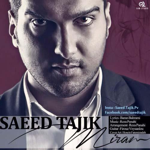 Saeed%20Tajik%20 %20Miram - سعید تاجیک به نام میرم