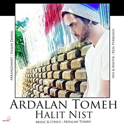 Ardalan Tomeh - Halit Nist