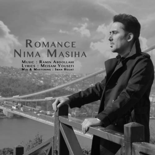 Nima%20Masiha%20 %20Romance - نیما مسیحا به نام رمانس