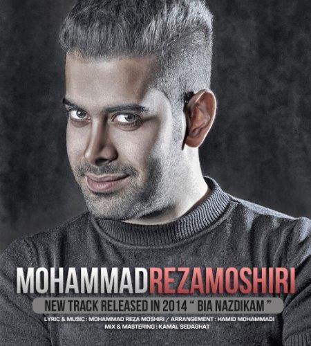 Mohammad%20Reza%20Moshiri%20 %20Bia%20Nazdikam - Mohammad Reza Moshiri - Bia Nazdikam