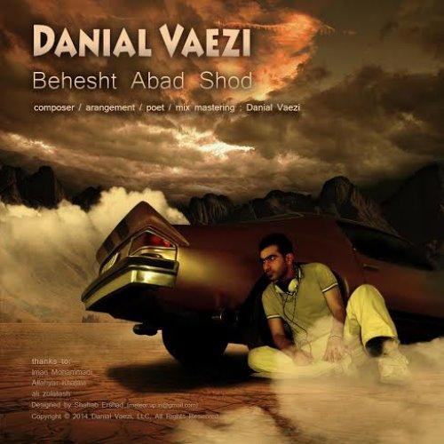 Danial%20Vaezi%20 %20Behesht%20Abad%20Shod - Danial Vaezi - Behesht Abad Shod