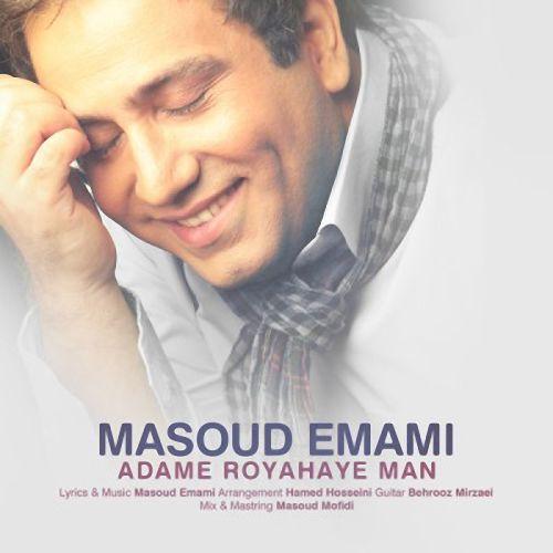 Masoud%20Emami%20 %20Adame%20Royahaye%20Man - Masoud Emami - Adame Royahaye Man