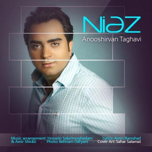 Anooshirvan%20Taghavi%20 %20Niaz - دانلود آهنگ جدید انوشیروان تقوی به نام نیاز
