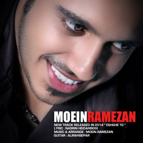 Moein Ramezan - Eshghe To