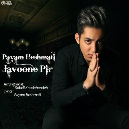 Payam%20Heshmati%20 %20Javoone%20Pir - Payam Heshmati - Javoone Pir