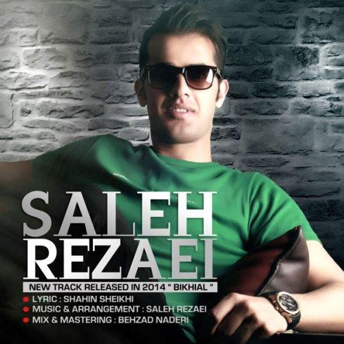 Saleh Rezaei – Bikhial