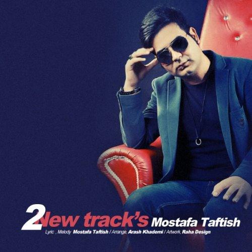 Mostafa Taftish - 2 New Tracks