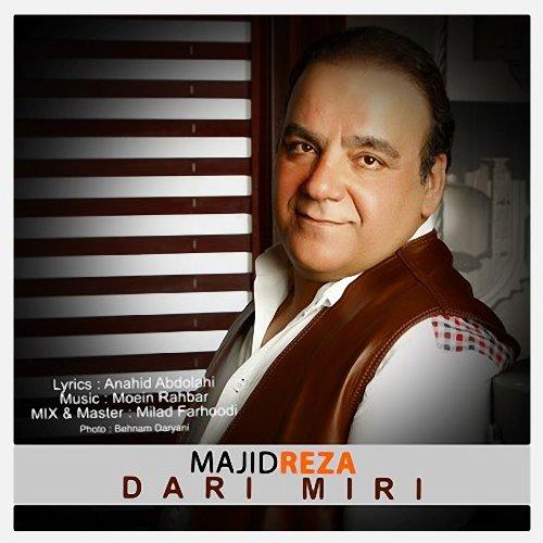 Majid%20Reza%20 %20Dari%20Miri - دانلود آهنگ جدید مجید رضا به نام داری میری
