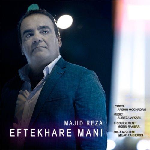 Majid Reza – Eftekhare Mani