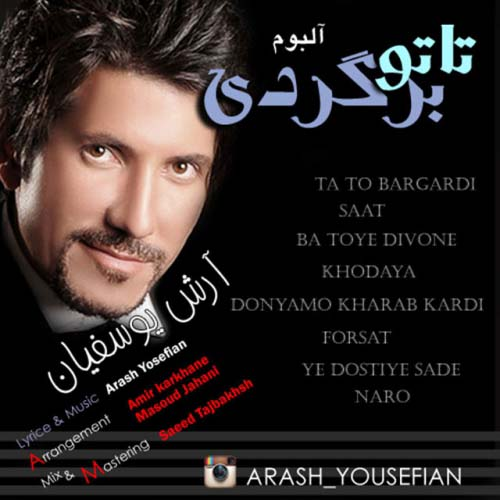 Arash Yousefian - Ta To Bargardi